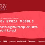 Konferencija Izazov izvoza – Koje su to prednosti digitalizacije društva i naredni koraci